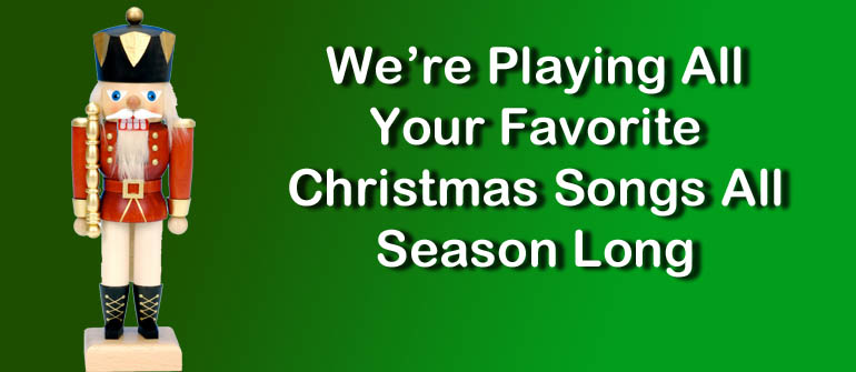 It's All Christmas Music. Now Through Christmas Day